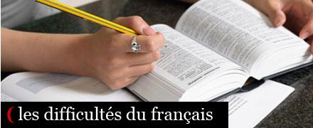 Les difficultés du français